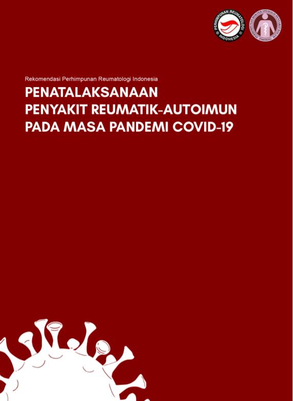Penatalaksanaan Penyakit Reumatik-Autoimun pada Masa Pandemi COVID-19