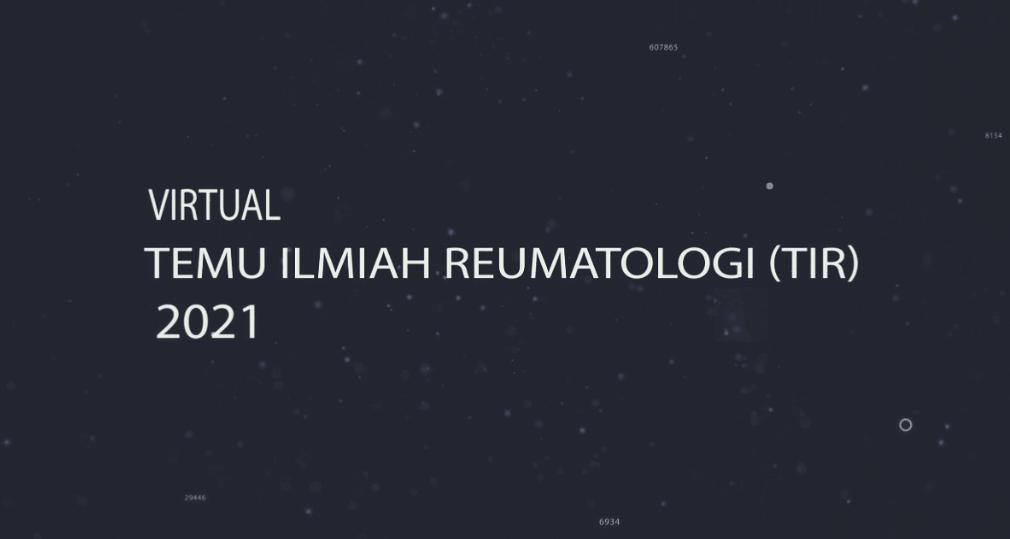 Acara Temu Ilmiah Reumatologi (TIR) 2021