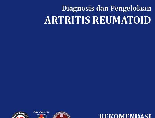 Rekomendasi RA – Diagnosis dan Pengelolaan Artritis Reumatoid